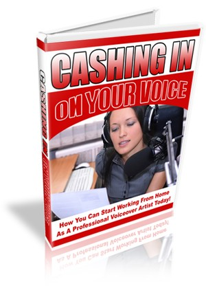 Cashing In On Your Voice
