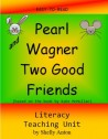 Pearl and Wagner Literacy Reading Comprehension Unit (Grades K-2)