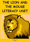 The Lion and the Mouse Literacy Unit (Grades 2-4)