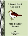 I Heard Said the Bird File Folder Games Farm Thematic Unit (Grades 2-3)