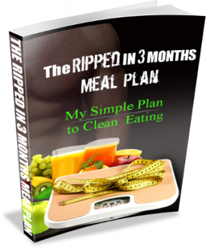 The Ripped In 3 Months Meal Plan