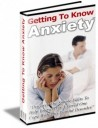 Getting To Know Anxiety - ebook plr