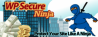 WP Secure Ninja | 5 minutes that will save your site