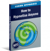 How To Hypnotise Anyone Hypnosis Audio