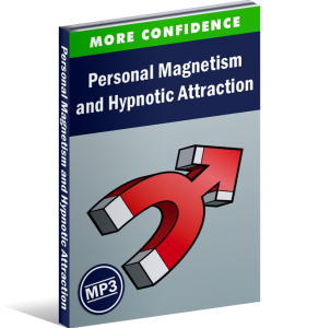 Personal Magnetism and Hypnotic Attraction Hypnosis Audio