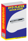DVD Player Repair Guide