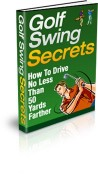 Golf Swing Secrets | How to Drive No Less Than 50 Yards Farther