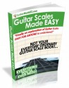 Guitar Scales Made EASY - The Most EFFECTIVE Guitar Scale Package EVER MADE!