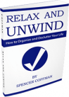 Relax And Unwind eBook Organize Your Life By Spencer Coffman PDF