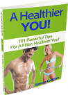 A Healthier You! eBook 101 Powerful Tips By Spencer Coffman PDF