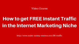 How To Get FREE Instant Traffic In The Internet Marketing Niche