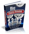 Blog Flip Unleashed-Learn How To Start Your Very Own Blog Flipping Business